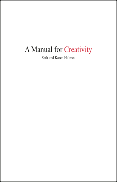 A Manual for Creativity