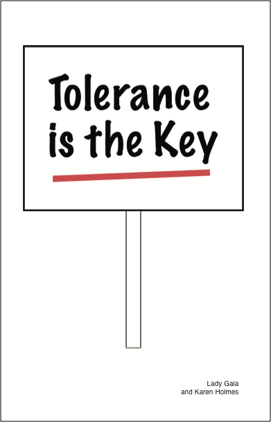 Tolerance is the Key